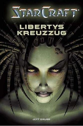 9783833210433: StarCraft 01. Libertys Kreuzzug