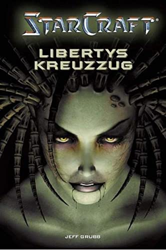 StarCraft 01. Libertys Kreuzzug. (3833210435) by Jeff Grubb