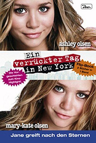 Mary-Kate und Ashley. New York Minute - Roxys Geschichte. Janes Geschichte. Flip Book.