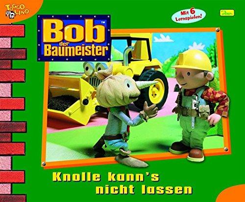 9783833211317: Bob der Baumeister / Knolle kann's nicht lassen: Das Buch zum Video-Special - Mit 6 Lernspielen