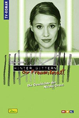 9783833211812: Hinter Gittern, der Frauenknast, Bd.40 : Die Geschichte der Nikola Gross