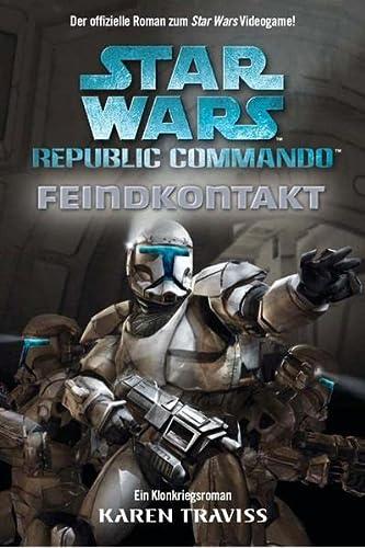 9783833211997: Star Wars Republic Commando 01. Feindkontakt