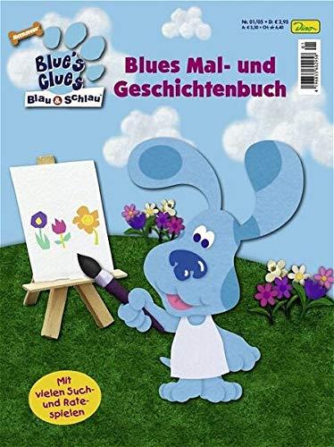 9783833212734: Blue's Clues - Blau & Schlau. Blues Mal- und Geschichtenbuch 1: Suche Blues Hinweise und finde die L?sung