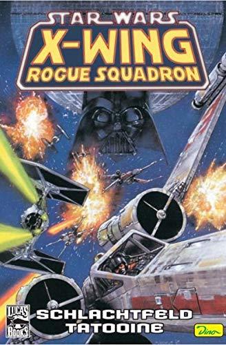 9783833213502: Star Wars Sonderband 30: X-Wing Rogue Squadron - Schlachtfeld Tatooine