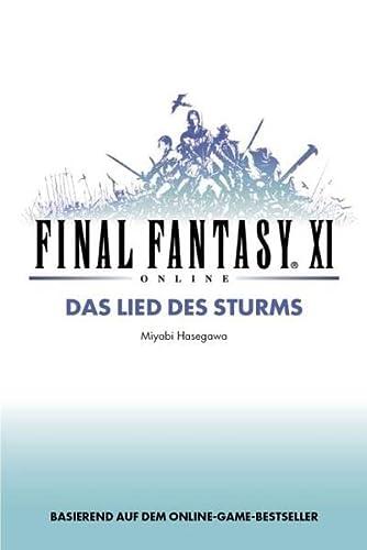 Final Fantasy XI: Das Lied des Sturms,: Hasegawa, Miyabi, Iriyama-Gürtler,