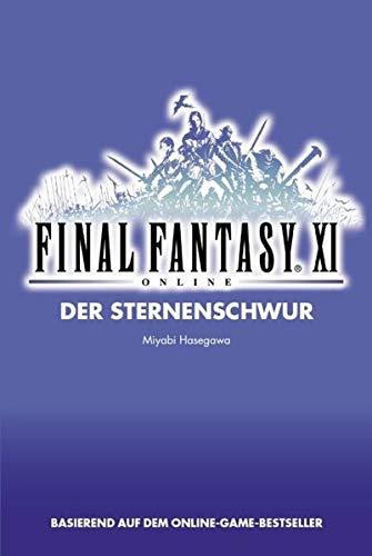 9783833214561: Final Fantasy XI Bd. 02: Der Sternenschwur