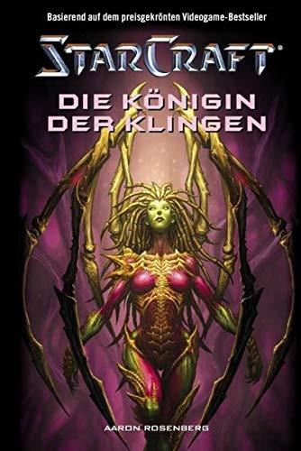 9783833214608: StarCraft 04 - Die Königin der Klingen