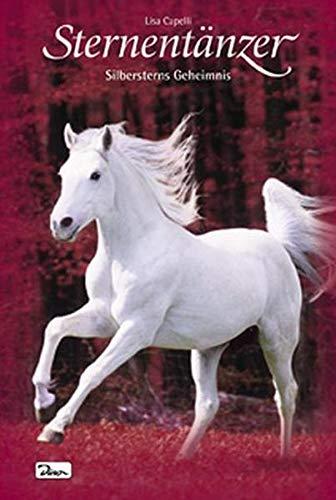 9783833214660: Pferde - Freunde fürs Leben, Sternentänzer, Bd. 11: Silbersterns Geheimnis