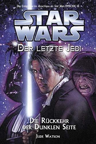 9783833215155: Star Wars: Der letzte Jedi 06: Die Rückkehr der Dunklen Seite