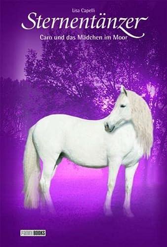 9783833215407: Sternentänzer 13, Caro und das Mädchen im Moor: Pferde - Freunde fürs Leben