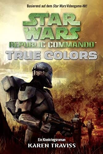 9783833216534: Star Wars - Republic Commando: True Colors - Bd 3