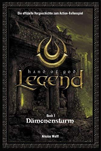 9783833216565: Legend: Hand of God 01: Dämonensturm