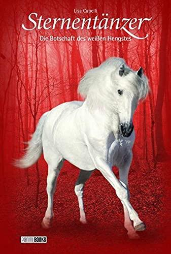 9783833216817: Sternentänzer 18. Die Botschaft des weißen Hengstes: Pferde - Freunde fürs Leben