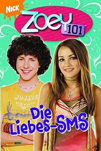 9783833217012: Zoey 101, Bd. 6: Die Liebes-SMS