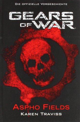9783833219320: Gears of War, Aspho Fields 01: Die offizielle Vorgeschichte