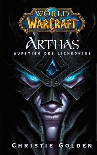 9783833219405: World of Warcraft: Arthas - Aufstieg des Lichkönigs