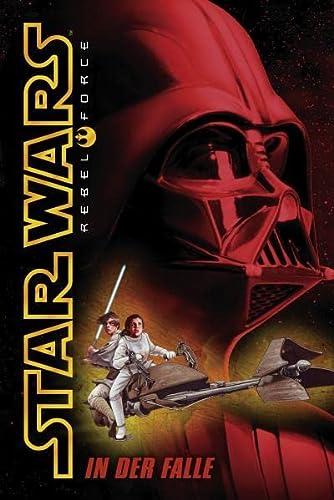 9783833220326: Star Wars: Rebel Force, Band 5: In der Falle