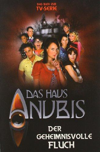 9783833221033: Das Haus Anubis, Band 3: Der geheimnisvolle Fluch