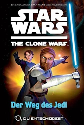 9783833222474: Star Wars The Clone Wars: Du entscheidest, Bd. 1