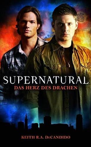 Supernatural, Das Herz des Drachen (9783833222511) by [???]
