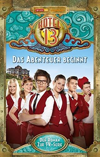 9783833225215: Hotel 13 Band 01 (TV-Roman). Das Abenteuer beginnt