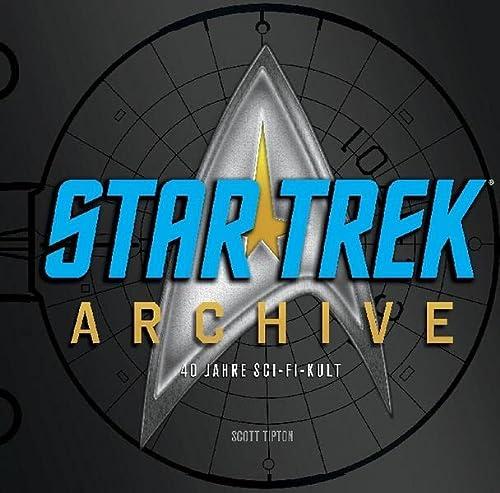 9783833226557: STAR TREK Archive - 40 Jahre Sci-Fi-Kult