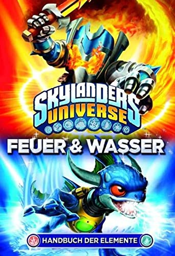 9783833226809: Skylanders Universe Handbuch der Elemente: Bd. 2: Feuer & Wasser