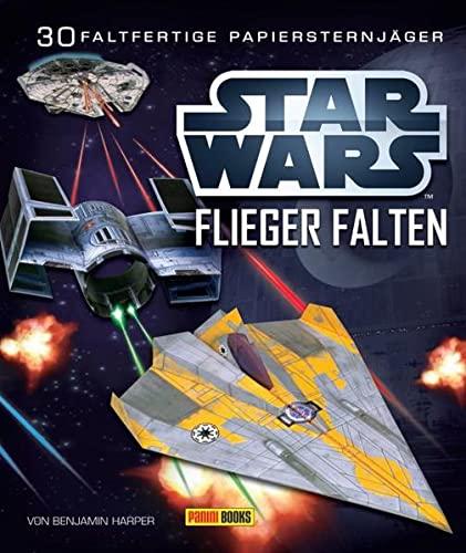 9783833226977: STAR WARS Flieger falten: Falte 30 Papier-Sternenjäger