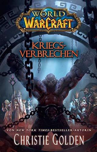 9783833228582: World of Warcraft - Kriegsverbrechen