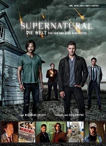 9783833228711: Supernatural - Der inoffizielle Guide zur TV-Serie