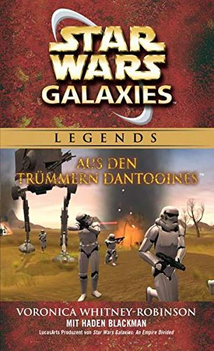 9783833229077: Star Wars Galaxies: Aus den Trümmern Dantooines