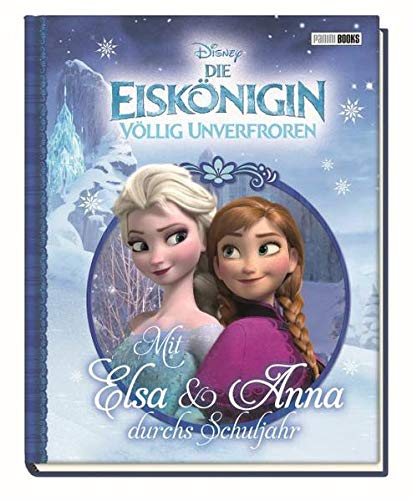 9783833231506: Disney Die Eiskönigin: Mit Elsa und Anna durchs Schuljahr