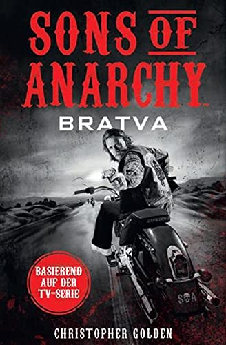 Sons of Anarchy: Bratva: Christopher Golden