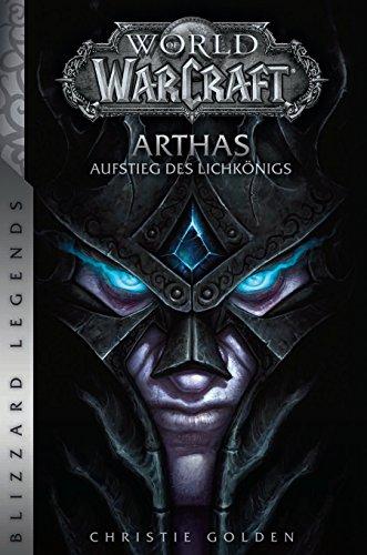9783833236327: World of Warcraft: Arthas - Aufstieg des Lichkönigs
