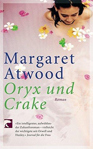 9783833301391: Oryx Und Crake (German Edition)