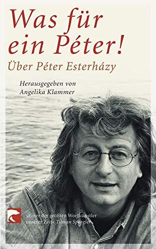 9783833302053: Was für ein Péter: Über Péter Esterházy
