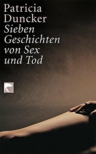 9783833303951: Sieben Geschichten von Sex und Tod. Erzählungen
