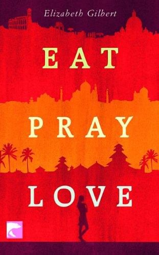 9783833304736: Eat Pray Love: Eine Frau auf der Suche nach allem quer durch Italien, Indien und Indonesien
