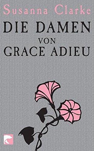 9783833305283: Die Damen von Grace Adieu