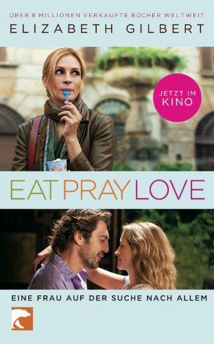 9783833306877: Eat, Pray, Love: Filmausgabe
