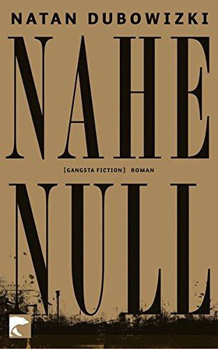 9783833307454: Nahe Null: [gangsta fiction]