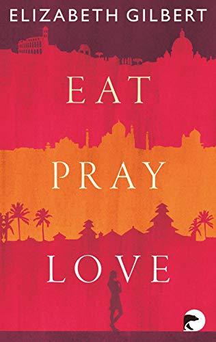 9783833309403: Eat, Pray, Love