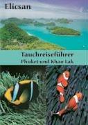 9783833400643: Tauchreiseführer Phuket und Khao Lak.
