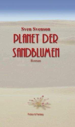 9783833401268: Planet der Sandblumen.