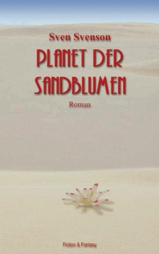 9783833401275: Planet Der Sandblumen (German Edition)