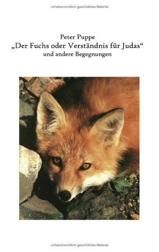 9783833401985: Der Fuchs oder Verständnis für Judas.