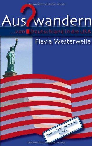 9783833402937: Auswandern? ...von Deutschland in die USA.