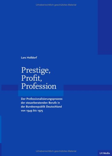9783833403996: Prestige, Profit, Profession.