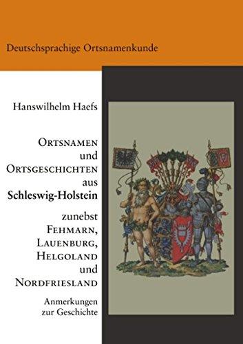 9783833405099: Die Ortsnamen und Ortsgeschichten von Schleswig-Holstein mit Fehmarn und Lauenburg sowie Nordfriesland und Helgoland