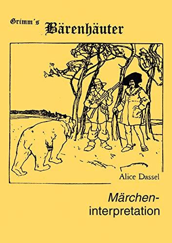 M Rcheninterpretation Zu Grimms B Renh Uter: Alice Dassel